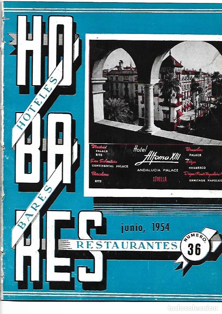 Coleccionismo de Revistas y Periódicos: AÑO 1954 CACERES CIUDAD MONUMENTAL HOTEL ALFONSO XIII SEVILLA PALACE HOTEL MADRID BAUTISTA JAUREGUI - Foto 3 - 178987618