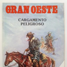 Coleccionismo de Revistas y Periódicos: GRAN OESTE. NO. 5 - CARGAMENTO PELIGROSO.. Lote 179008672