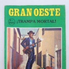 Coleccionismo de Revistas y Periódicos: GRAN OESTE. NO. 1 - ¡TRAMPA MORTAL !. Lote 179009627