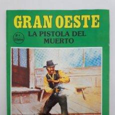 Coleccionismo de Revistas y Periódicos: GRAN OESTE. NO. 4 - LA PISTOLA DEL MUERTO.. Lote 179010226