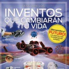 Coleccionismo de Revistas y Periódicos: DESCUBRE LOS INVENTOS QUE CAMBIARAN TU VIDA (NUEVA). Lote 179019421
