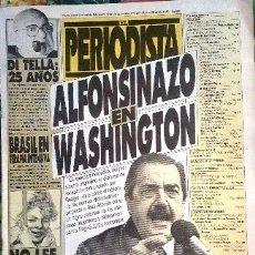 Coleccionismo de Revistas y Periódicos: 1985 EL PERIODISTA # 28 ALFONSINAZO EN WASHINGTON RONALD REAGAN PEREZ ESQUIVEL EUTANASIA BRASIL. Lote 179023690