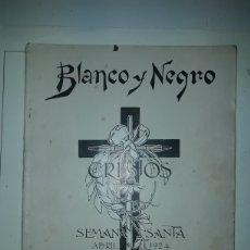 Coleccionismo de Revistas y Periódicos: REVISTA ILUSTRADA DE 1924 BLANCO Y NEGRO SEMANA SANTA. Lote 179034166