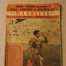 Coleccionismo de Revistas y Periódicos: REVISTA ESPECIAL MARCA VIDA TRIUNFO Y MUERTE DE MANOLETE 1947 TAUROMAQUIA TORO. Lote 179064886