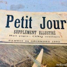 Coleccionismo de Revistas y Periódicos: PETIT JOURNAL GRAN LIBRO REVISTA QUINCENAL FRANCESA 51 NÚM AÑO 1892 SUPLEMENTO ILUSTRADO PERIODICO. Lote 179092073