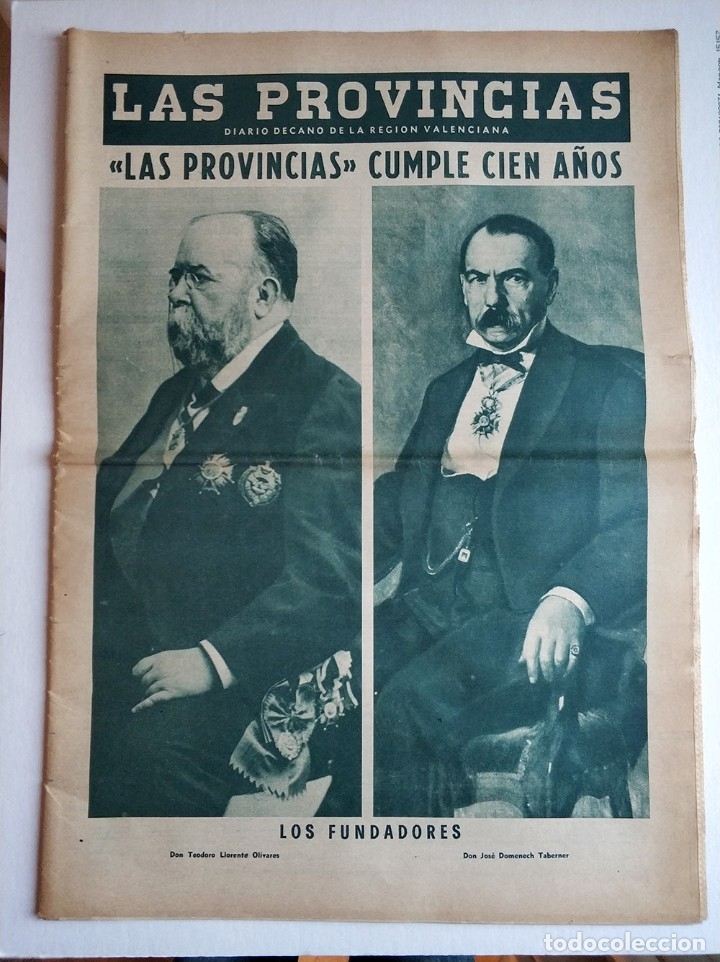 ESPECIAL PERIODICO VALENCIANO LAS PROVINCIAS CUMPLE 100 AÑOS - 1866 - 1966 (Coleccionismo - Revistas y Periódicos Modernos (a partir de 1.940) - Otros)