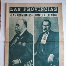 Coleccionismo de Revistas y Periódicos: ESPECIAL PERIODICO VALENCIANO LAS PROVINCIAS CUMPLE 100 AÑOS - 1866 - 1966. Lote 179101691