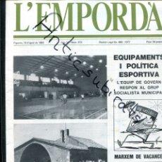 Coleccionismo de Revistas y Periódicos: REVISTA AÑ 1983 PONTOS MONPOU A CADAQUES LUIS BUÑUEL HIZO SU PRIMER GUION EN FIGUERAS SALVADOR DALI. Lote 179113650