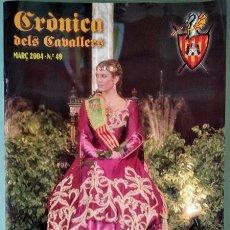 Coleccionismo de Revistas y Periódicos: CRÒNICA DELS CAVALLERS, 49 – GERMANDAT DELS CAVALLERS DE LA CONQUESTA - CASTELLÓN, 03/2004. Lote 49410039