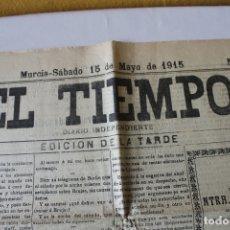 Coleccionismo de Revistas y Periódicos: PERIODICO EL TIEMPO 15 MAYO DE 1915, MURCIA Nº 2226. Lote 179142873