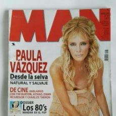 Coleccionismo de Revistas y Periódicos: REVISTA MAN PAULA VÁZQUEZ. Lote 179160175