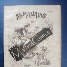 Coleccionismo de Revistas y Periódicos: MADRID CÓMICO - ALMANAQUE PARA 1887 (MIRAR FOTO SUMARIO DE TEXTO Y GRABADOS) - CAMPOAMOR, CLARÍN... . Lote 179160742