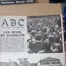 Coleccionismo de Revistas y Periódicos: PERIODICO ABC 13 OCTUBRE 1978 LOS REYES EN GUADALUPE. Lote 179179760