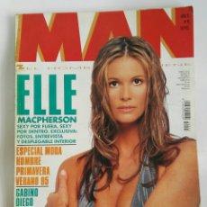 Coleccionismo de Revistas y Periódicos: REVISTA MAN N 90 ELLE MACPHERSON GABINO DIEGO. Lote 179208901