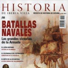 Coleccionismo de Revistas y Periódicos: HISTORIA DE IBERIA VIEJA N. 99 - EN PORTADA: BATALLAS NAVALES (NUEVA). Lote 179224963