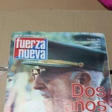 Coleccionismo de Revistas y Periódicos: REVISTA FUERZA NUEVA 19 NOVIEMBRE 1977. Lote 179310577