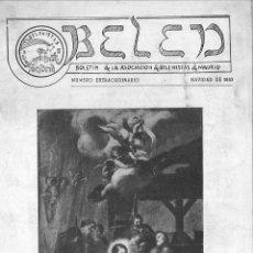 Coleccionismo de Revistas y Periódicos: BELEN. BOLETÍN DE LA ASOCIACIÓN DE BELENISTAS DE MADRID. NÚMERO EXTRAORDINARIO NAVIDAD DE 1953. . Lote 179317343
