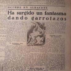 Coleccionismo de Revistas y Periódicos: OCURRE EN ALBACETE , HA SURGIDO UN FANTASMA DANDO GARROTAZOS . SUCESO DEL AÑO 1953 -RECORTE NOTICIA. Lote 179321021