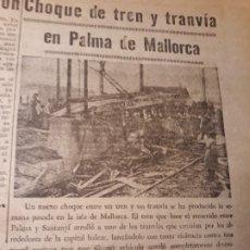 Coleccionismo de Revistas y Periódicos: CHOQUE DE TREN Y TRANVIA EN PALMA DE MALLORCA - SUCESO DEL AÑO 1953 -RECORTE HOJA . Lote 179324913