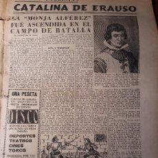 Coleccionismo de Revistas y Periódicos: CATALINA DE ERAUSO - LA MONJA ALFEREZ - HOJA PERIODICO AÑO 1953. Lote 179376658