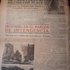 Coleccionismo de Revistas y Periódicos: INCENDIO EN EL PARQUE DE INTENDENCIA DE LA AVENIDA CIUDAD DE BARCELONA DE MADRID HOJA .1953. Lote 179386805