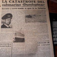 Coleccionismo de Revistas y Periódicos: LA CATASTROFE DEL SUBMARINO TURCO DUMLUPINAR EN LOS DARDANELOS - HOJA PERIODICO DE 1953. Lote 179387621