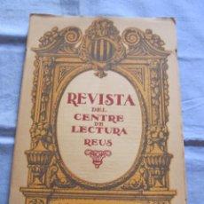 Coleccionismo de Revistas y Periódicos: REVISTA DEL CENTRE DE LECTURA REUS - AÑO I - 15 DE FEBRERO DE 1920 - Nº 2. Lote 179389545