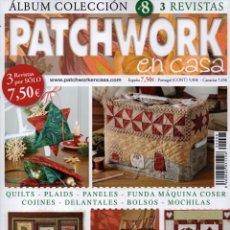 Coleccionismo de Revistas y Periódicos: PATCHWORK EN CASA ALBUM COLECCION N. 8 (NUEVA). Lote 180035412