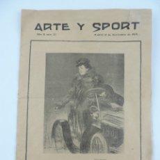 Coleccionismo de Revistas y Periódicos: REVISTA ARTE Y SPORT. Nº 37, MADRID 10 DE NOVIEMBRE 1904, EL AUTOMÓVIL DE S.M. EL REY, INAGURACIÓN D. Lote 180083982