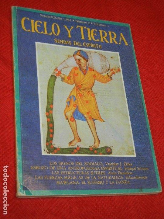 CIELO Y TIERRA. SENDAS DEL ESPIRITU. VERANO/OTOÑO 1982 NUM.2 VOL.1 (Coleccionismo - Revistas y Periódicos Modernos (a partir de 1.940) - Otros)