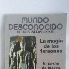 Coleccionismo de Revistas y Periódicos: REVISTA MUNDO DESCONOCIDO N° 43 FARAONES NAZCA. Lote 180142601