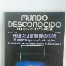 Coleccionismo de Revistas y Periódicos: REVISTA MUNDO DESCONOCIDO N° 56 PUERTAS A OTRA DIMENSIÓN. Lote 180144113