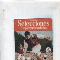 Coleccionismo de Revistas y Periódicos: SELECCIONES DEPORTIVAS MUNDIALES NUMERO VII: MATTHEWS EL HECHICERO, PEDRO MASIP, JEAN BOUIN. Lote 180147025