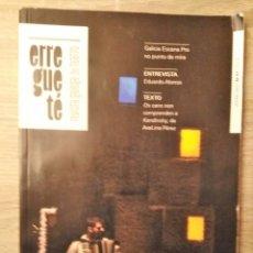 Coleccionismo de Revistas y Periódicos: ERREGUETÉ REVISTA GALEGA DE TEATRO. Lote 180213708