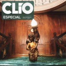 Coleccionismo de Revistas y Periódicos: CLIO ESPECIAL N. 23 - TEMA: TITANIC (NUEVA). Lote 180220132