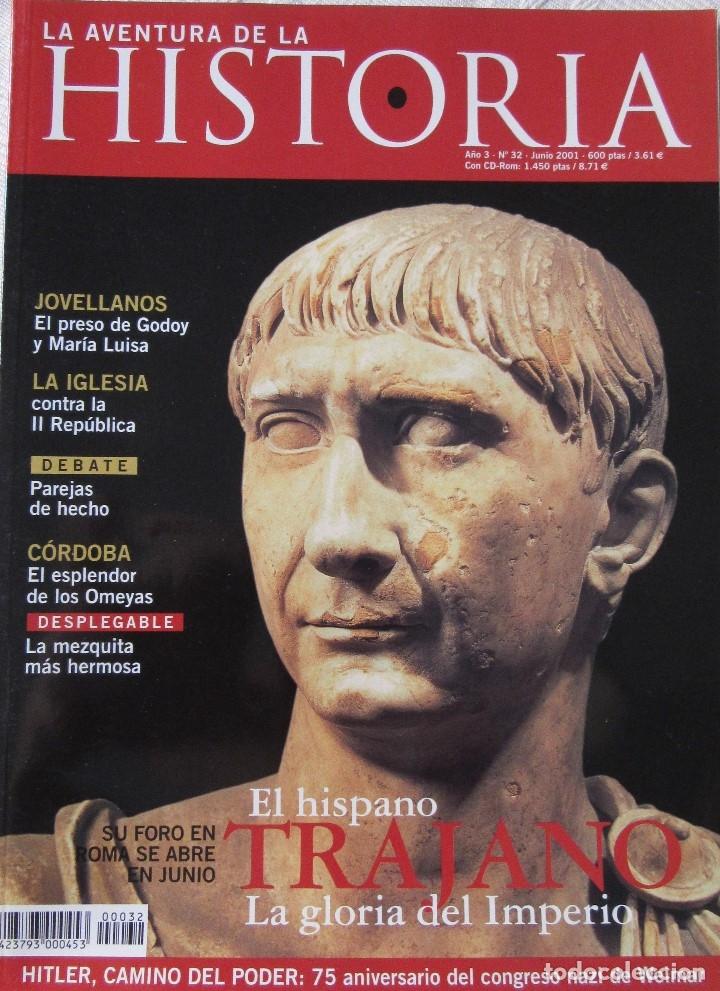 LA AVENTURA DE LA HISTORIA 32 (Coleccionismo - Revistas y Periódicos Modernos (a partir de 1.940) - Otros)
