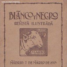 Coleccionismo de Revistas y Periódicos: REVISTA BLANCO Y NEGRO Nº 1242, 7 DE MARZO DE 1915 * FEMINISMO * I GUERRA MUNDIAL * FÚTBOL RACING*. Lote 180239630