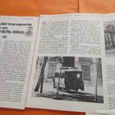Coleccionismo de Revistas y Periódicos: ARTICULO 1979 - TRANVIAS DE VALENCIA - 4 PAG. - PCC TRANVIA 2 PAG - LINEA 47 BARCELONA TRANVIA RENFE. Lote 180260208