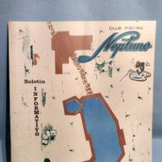 Coleccionismo de Revistas y Periódicos: BOLETÍN INFORMATIVO CLUB PISCINA NEPTUNO 1972. Lote 180286700