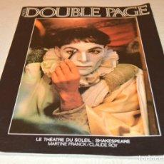 Coleccionismo de Revistas y Periódicos: PHOTO - DOUBLE PAGE - LE THEATRE DU SOLEIL - SHAKESPEARE - MARTINE FRANCK / CLAUDE ROY. Lote 180290353