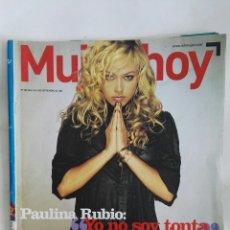 Coleccionismo de Revistas y Periódicos: REVISTA MUJER HOY PAULINA RUBIO 2006. Lote 180296022