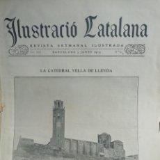 Coleccionismo de Revistas y Periódicos: ILUSTRACIÓ CATALANA Nº604 1915 ESPECIAL LA CATEDRAL VELLA DE LLEIDA. Lote 180335755