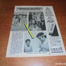 Coleccionismo de Revistas y Periódicos: CLIPPING 1986: BERTÍN OSBORNE. ANTOÑETE. PEDRO RUIZ. ZORI. JOSEMA Y MILLÁN. PARTIDO BENÉFICO.. Lote 180400295
