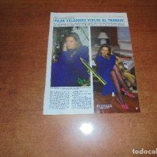 Coleccionismo de Revistas y Periódicos: CLIPPING 1986: PILAR VELÁZQUEZ. . Lote 180402605