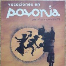 Colecionismo de Revistas e Jornais: VACACIONES EN POLONIA Nº 5 . LITERATURA Y DINAMITA. Lote 237685065