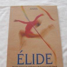 Coleccionismo de Revistas y Periódicos: REVISTA ELIDE ANAYA EDUCACION FISICA 1998 AÑO I NÚMERO 0. Lote 180479321