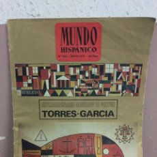 Coleccionismo de Revistas y Periódicos: MUNDO HISPANICO Nº 326. EXTRAORDINARIO DEDICADO AL PINTOR TORRES-GARCIA. 1975. Lote 180492793