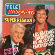 Coleccionismo de Revistas y Periódicos: TELE INDISCRETA. Nº 31. EL COCHE FANTASTICO / POSTER: EL EQUIPO A. ¡¡COMPLETA!!. (P/B78). Lote 180870881
