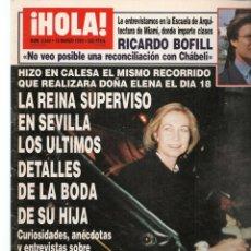 Coleccionismo de Revistas y Periódicos: HOLA. Nº 2640. 15 MARZO 1995. RICARDO BOFILL. LA REINA EN SEVILLA. (P/B78). Lote 180872698