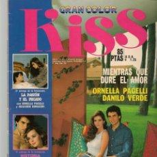 Coleccionismo de Revistas y Periódicos: FOTONOVELA: GRAN COLOR KISS. Nº 23. MIENTRAS QUE DURE EL AMOR. ORNELLA PACELLI. (P/B78). Lote 180873786
